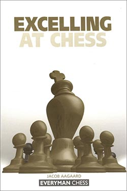 Aagards Excelling at Chess Cover
