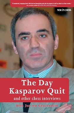 Geuzendam The Day Kasparov Quit Cover