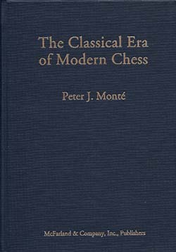 Monté Classical Era of Modern Chess Cover