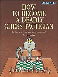 How to Become a Deadly Chess Tactician Cover