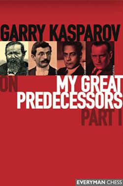 Garry Kasparov Predecessors Part I Cover