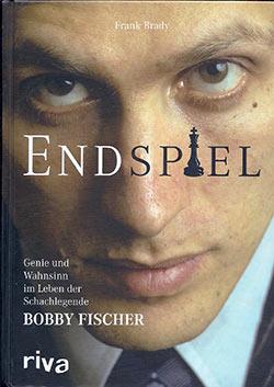 Frank Bradys Fischer-Biographie Endspiel