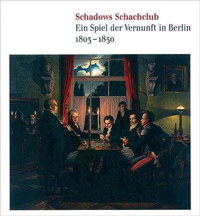 Ausstellungskatalog Schadows Schachclub Cover