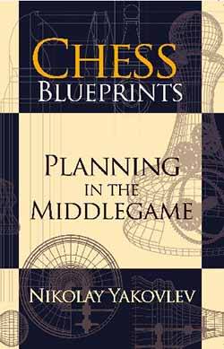 Chess Blueprints Planning in the Middlegame Cover