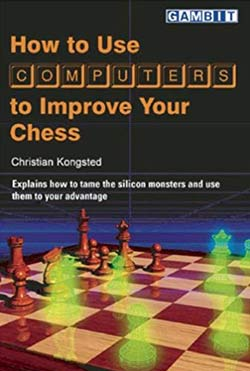 How to use Computers to improve your Chess Cover
