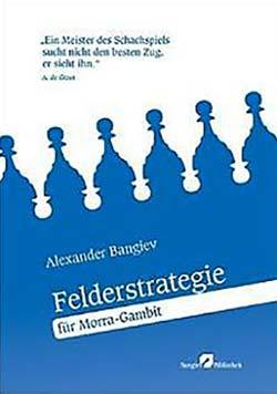 Bangievs Felderstrategie für Morra Gambit Cover