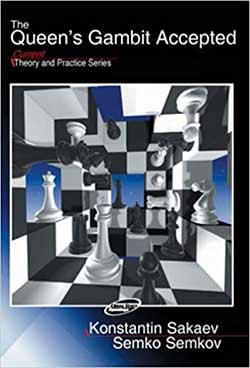 Sakaev Semkov The Queen's Gambit Accepted Cover