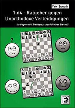 Bronzniks 1.d4 - Ratgeber gegen Unorthodoxe Verteidigungen Cover