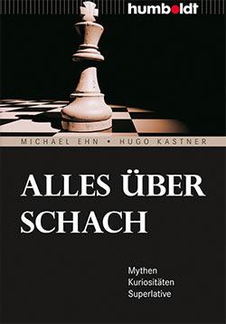 Ehn und Kastners Alles über Schach Cover