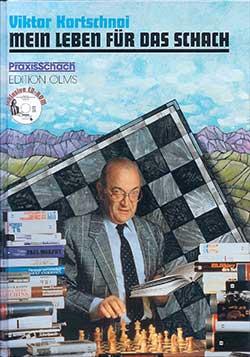 Kortschnoi Mein Leben für das Schach Cover