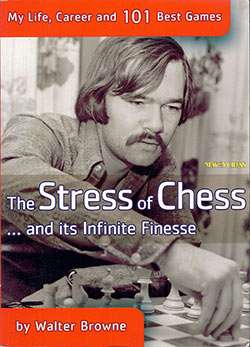 Walter Browne Stress of Chess Cover