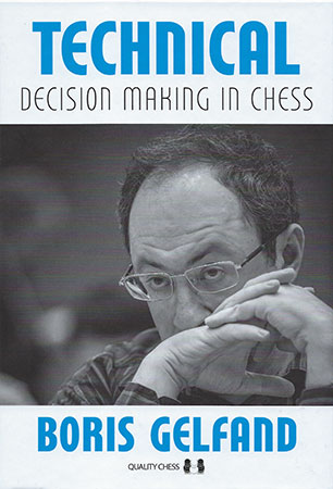 Gelfands Technical Decision Making in Chess